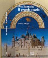 Yves Bonnefoy: Il Grande Spazio